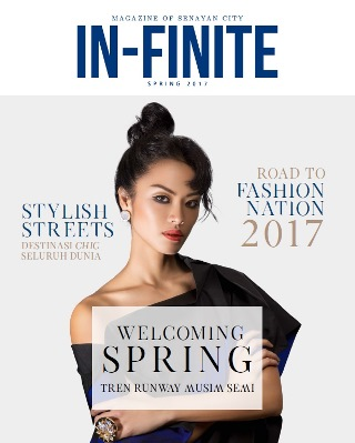 Senayan City IN-FINITE Magazine Spring 2017