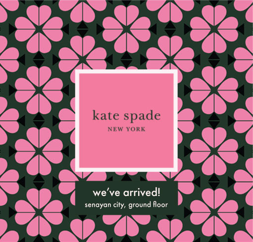 KATE SPADE IS NOW OPEN- SENAYAN CITY GF
