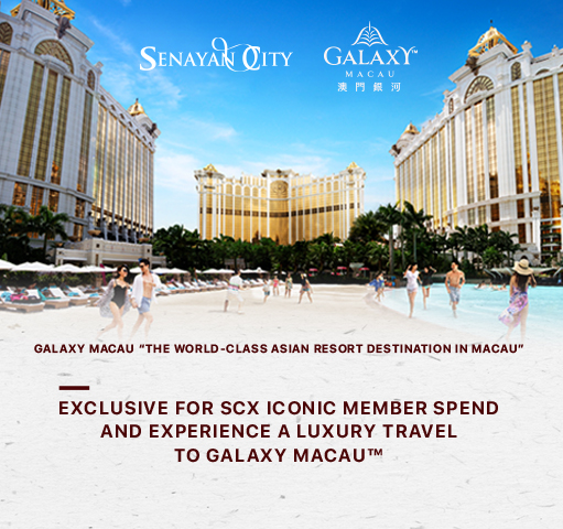 SCX TOP SPENDER IN COLLABORATION WITH GALAXY MACAU