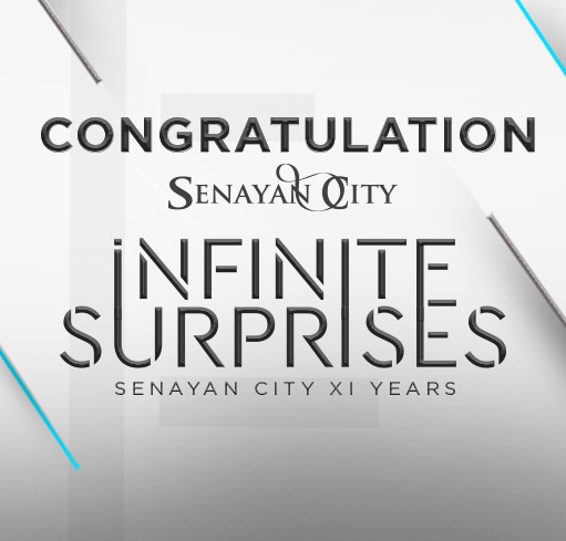 WINNERS ANNOUNCEMENT OF SENAYAN CITY INFINITE SURPRISES 2017 - 2018