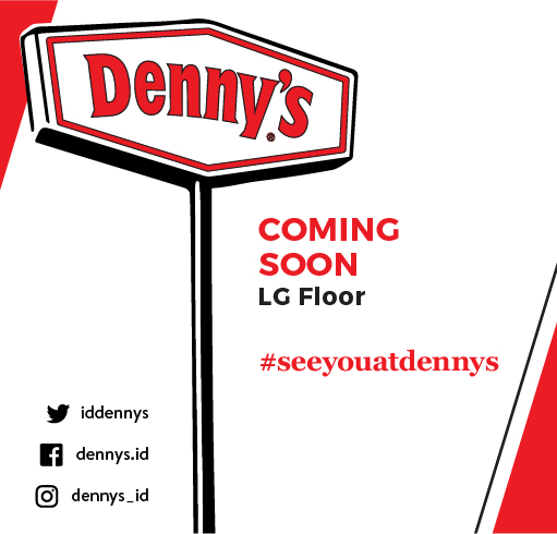 DENNYS ARE GOING TO SENAYAN CITY!